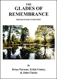 The Glades of Remembrance by Brian Parsons, Erkin Guney and John Clarke