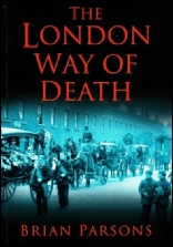 The London Way of Death by Brian Parsons